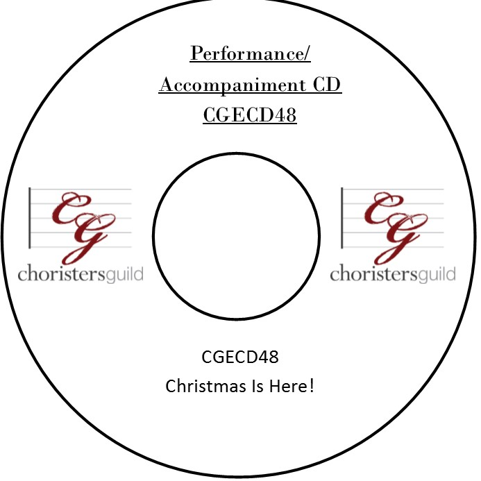 Christmas is Here! (Performance/Accompaniment CD)