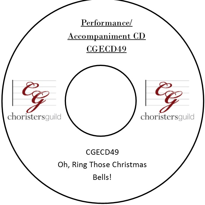 Oh, Ring Those Christmas Bells! (Performance/Accompaniment CD)