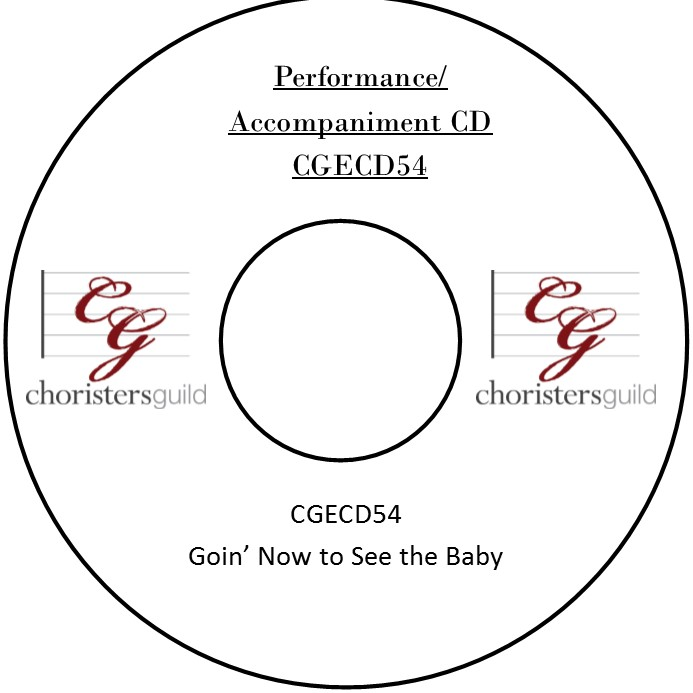 Goin' Now to See the Baby (Performance/Accompaniment CD)