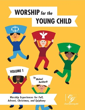 Worship for the Young Child, Volume 1 Book