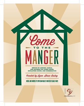 Come to the Manger (A Service of Lessons and Carols) - Book & CD
