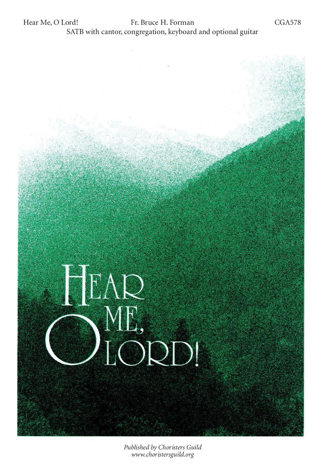 Hear Me, O Lord