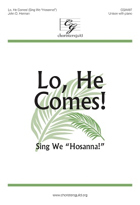 Lo, He Comes (Sing We Hosanna) Accompaniment Track