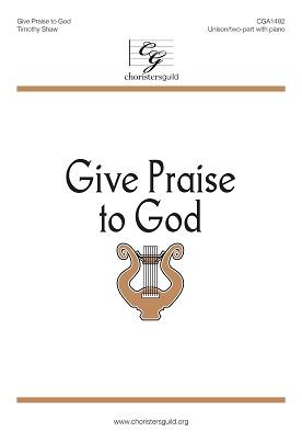Give Praise to God (Accompaniment Track)