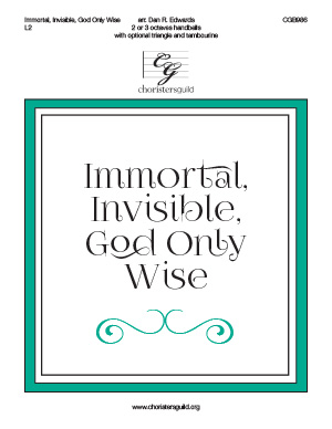 Immortal, Invisible, God Only Wise (2 or 3 octaves)