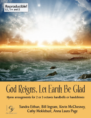 God Reigns, Let Earth Be Glad (2 or 3 octaves)