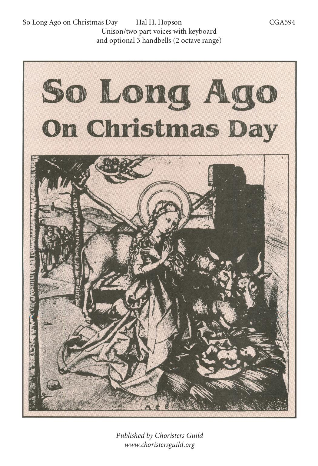 So Long Ago on Christmas Day