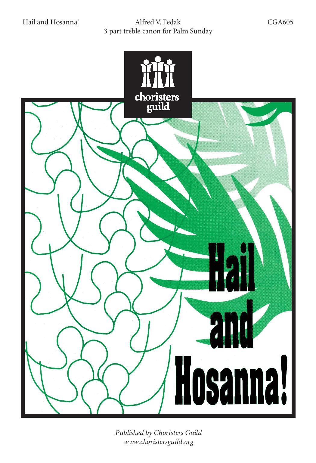 Hail and Hosanna