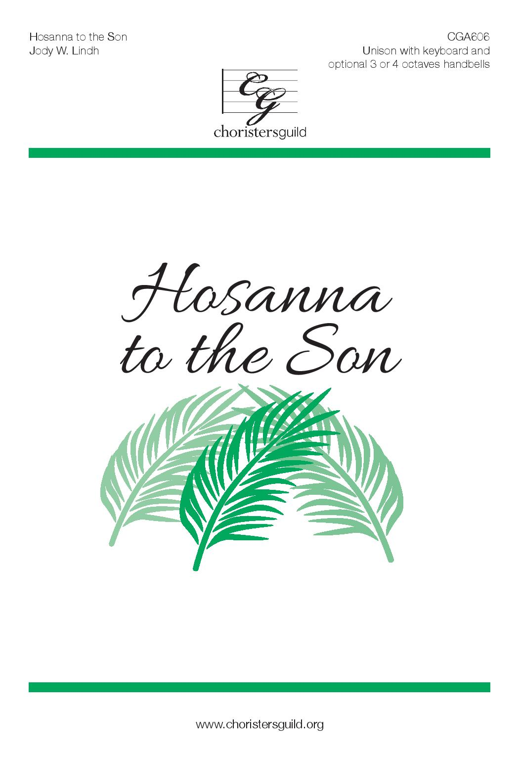 Hosanna to the Son