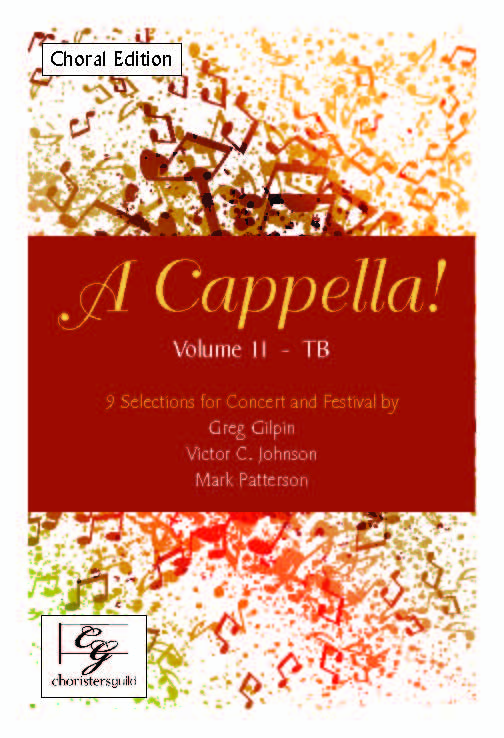 A Cappella! Volume II - TB Choral Edition