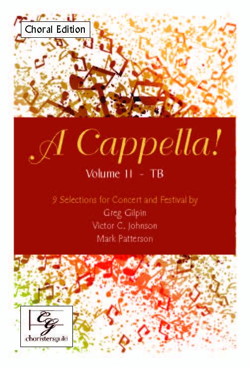 A Cappella! Volume II - TB Choral Edition