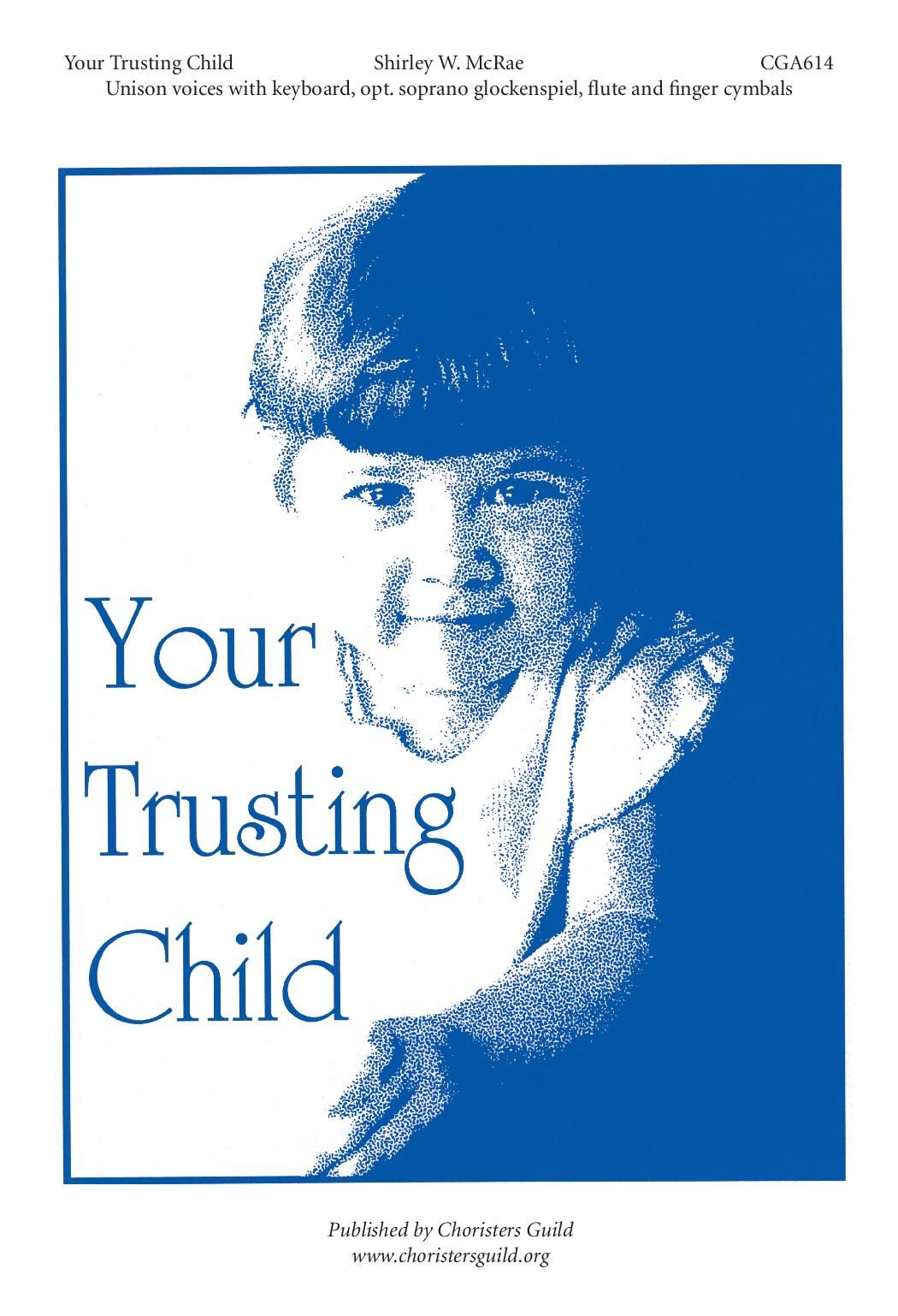 Your Trusting Child