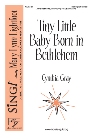 Tiny Little Baby Born in Bethlehem Three-part Mixed