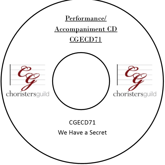 We Have a Secret (Performance/Accompaniment CD)