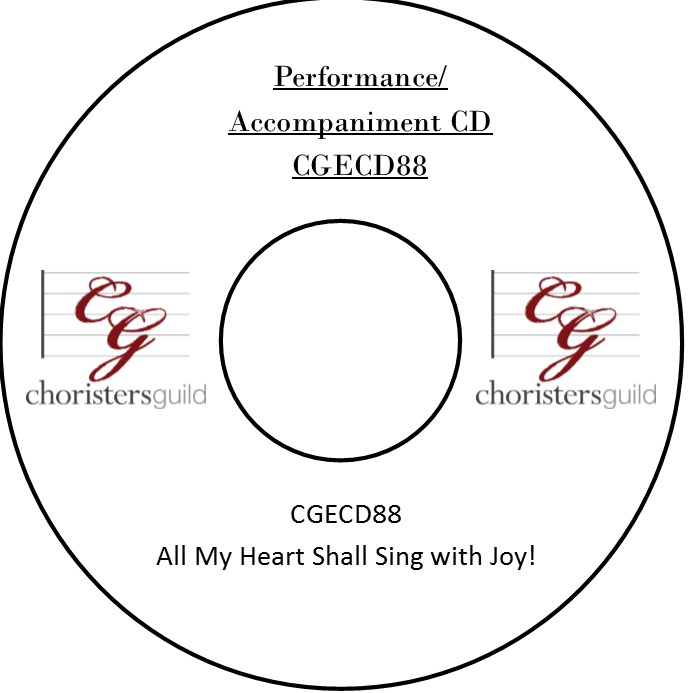 All My Heart Shall Sing with Joy! (Performance/Accompaniment CD)