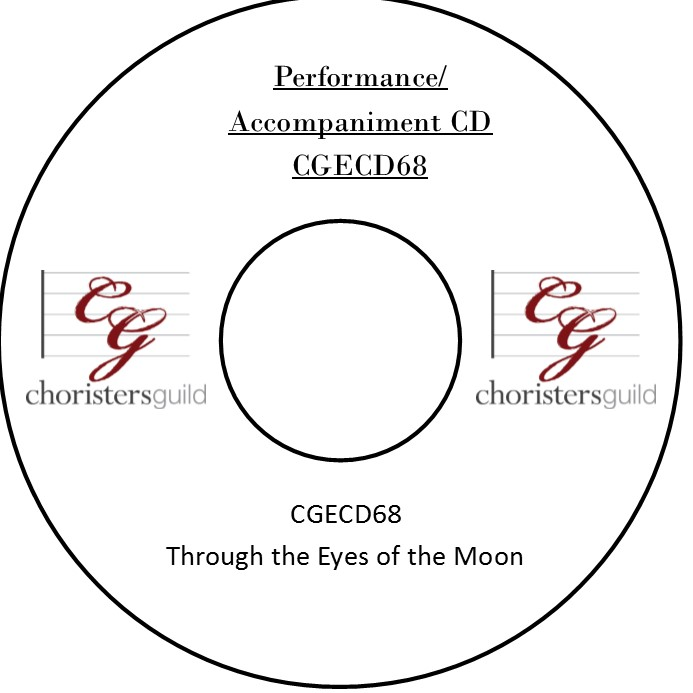 Through the Eyes of the Moon (Performance/Accompaniment CD)