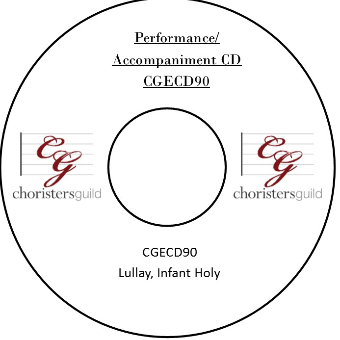 Lullay, Infant Holy (Performance/Accompaniment CD)