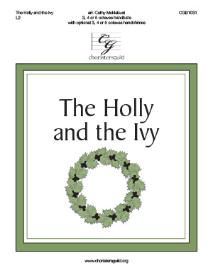 The Holly and the Ivy; 3, 4 or 5 octaves