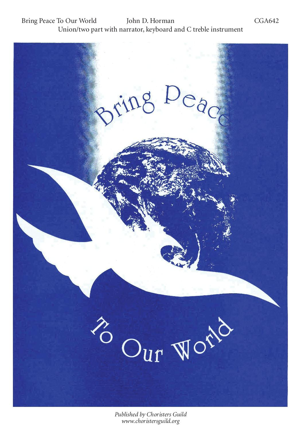 Bring Peace to Our World