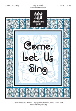 Come, Let Us Sing (Audio Download)