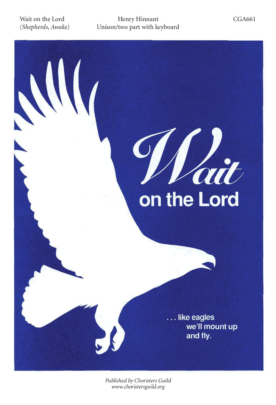 Wait on the Lord Shepherds, Awake