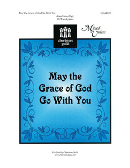 May the Grace of God Go With You