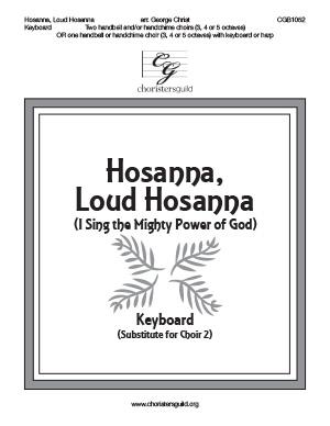 Hosanna Loud Hosanna - Keyboard Score