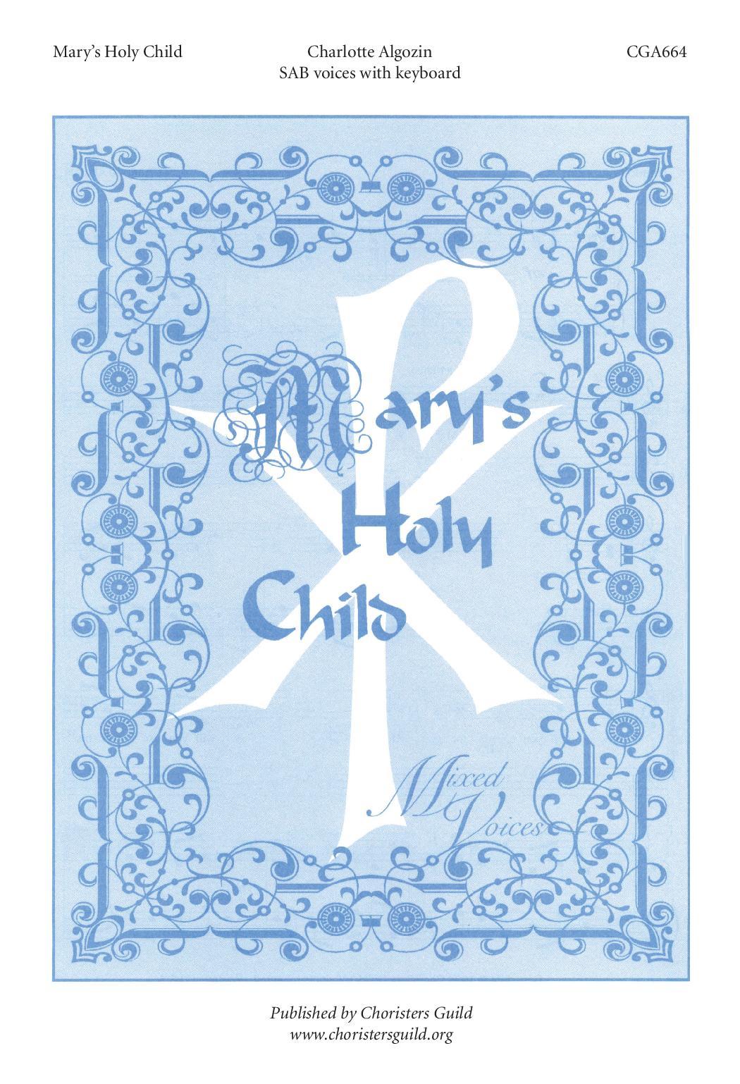 Mary's Holy Child