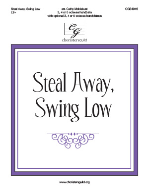 Steal Away, Swing Low