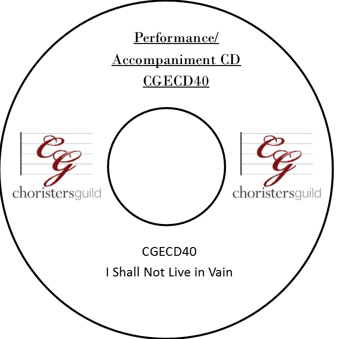 I Shall Not Live in Vain (Performance/Accompaniment CD)