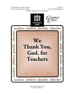 We Thank You, God, For Teachers