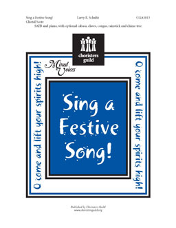 Sing a Festive Song! (Choral Score)