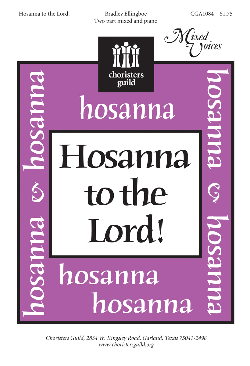 Hosanna to the Lord!
