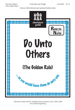 Do Unto Others, The Golden Rule