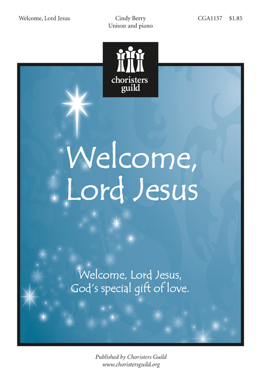 Welcome, Lord Jesus