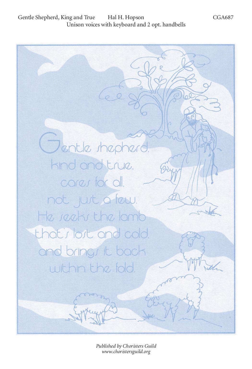 Gentle Shepherd, Kind and True