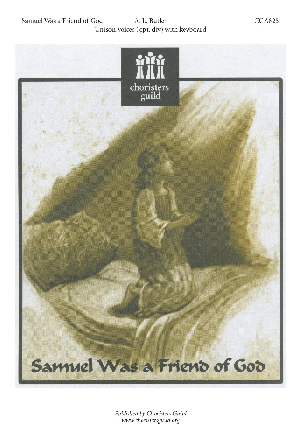 Samuel Was a Friend of God