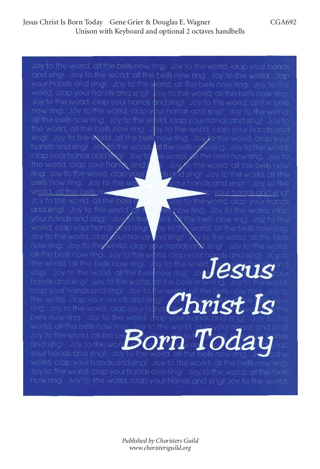 Jesus Christ Is Born Today