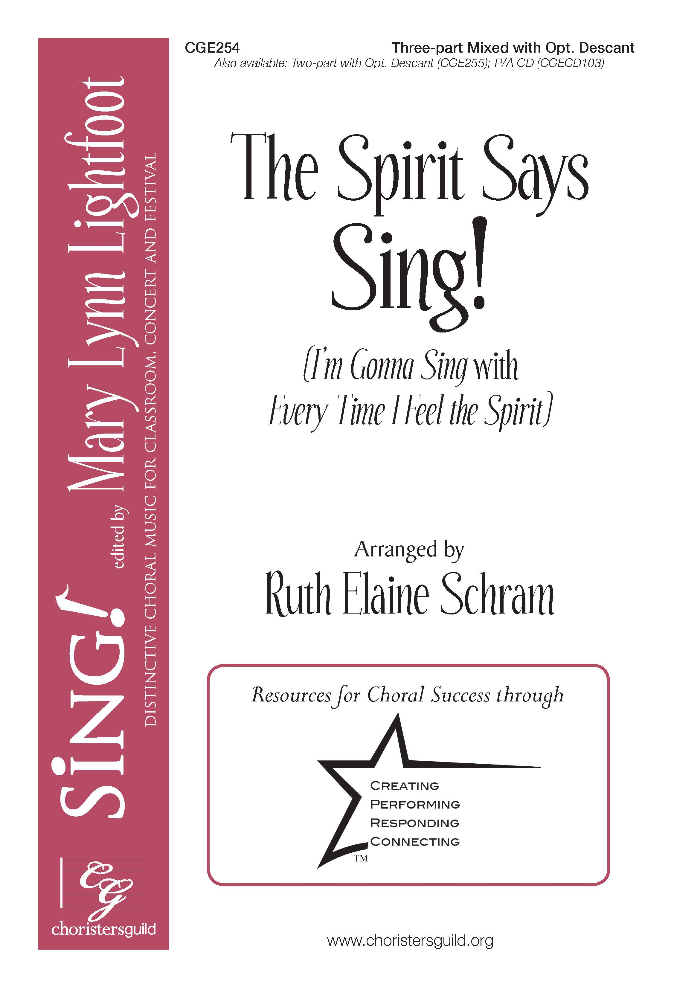 The Spirit Says Sing! Three-part Mixed