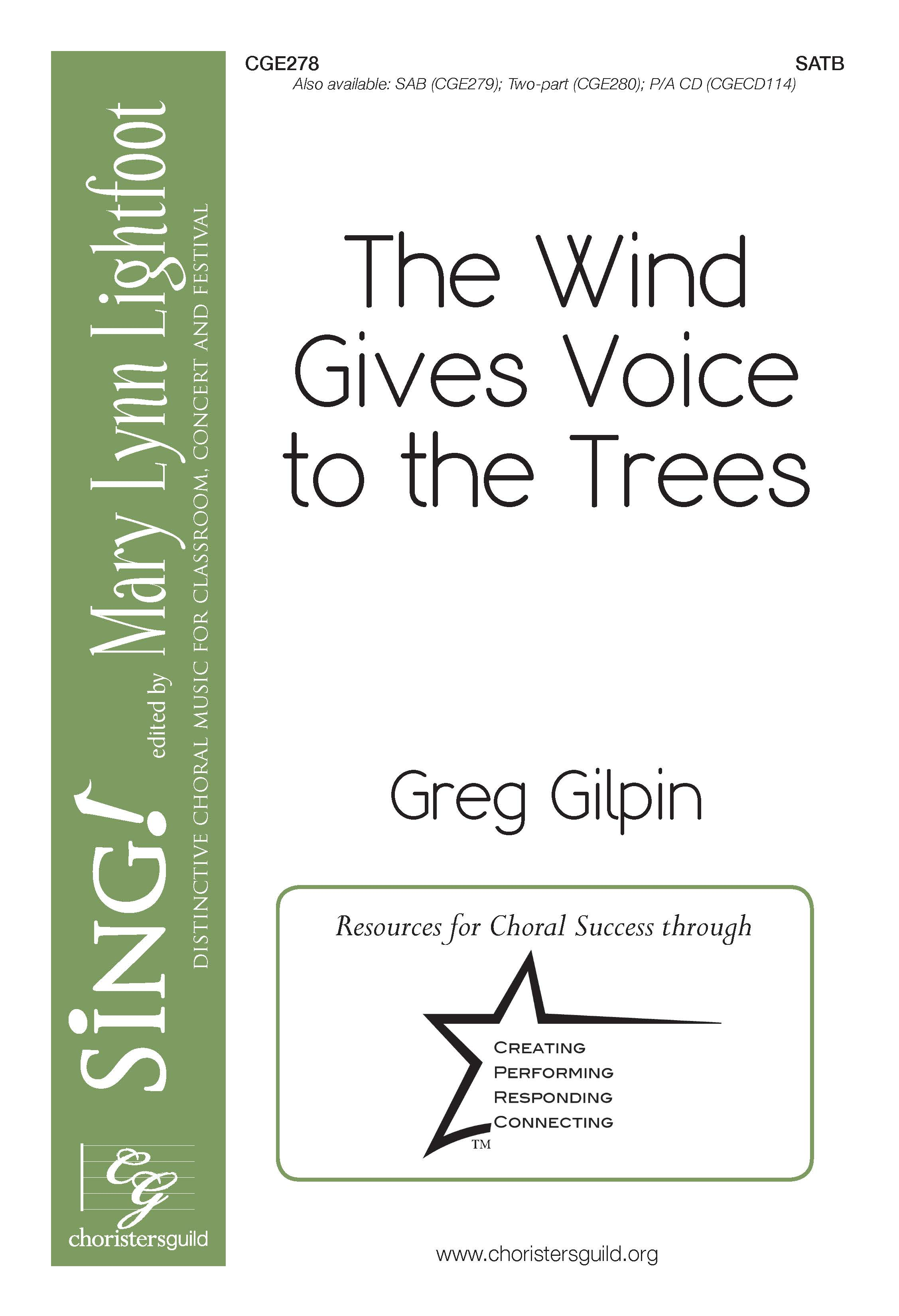 The Wind Gives Voice to the Trees SATB