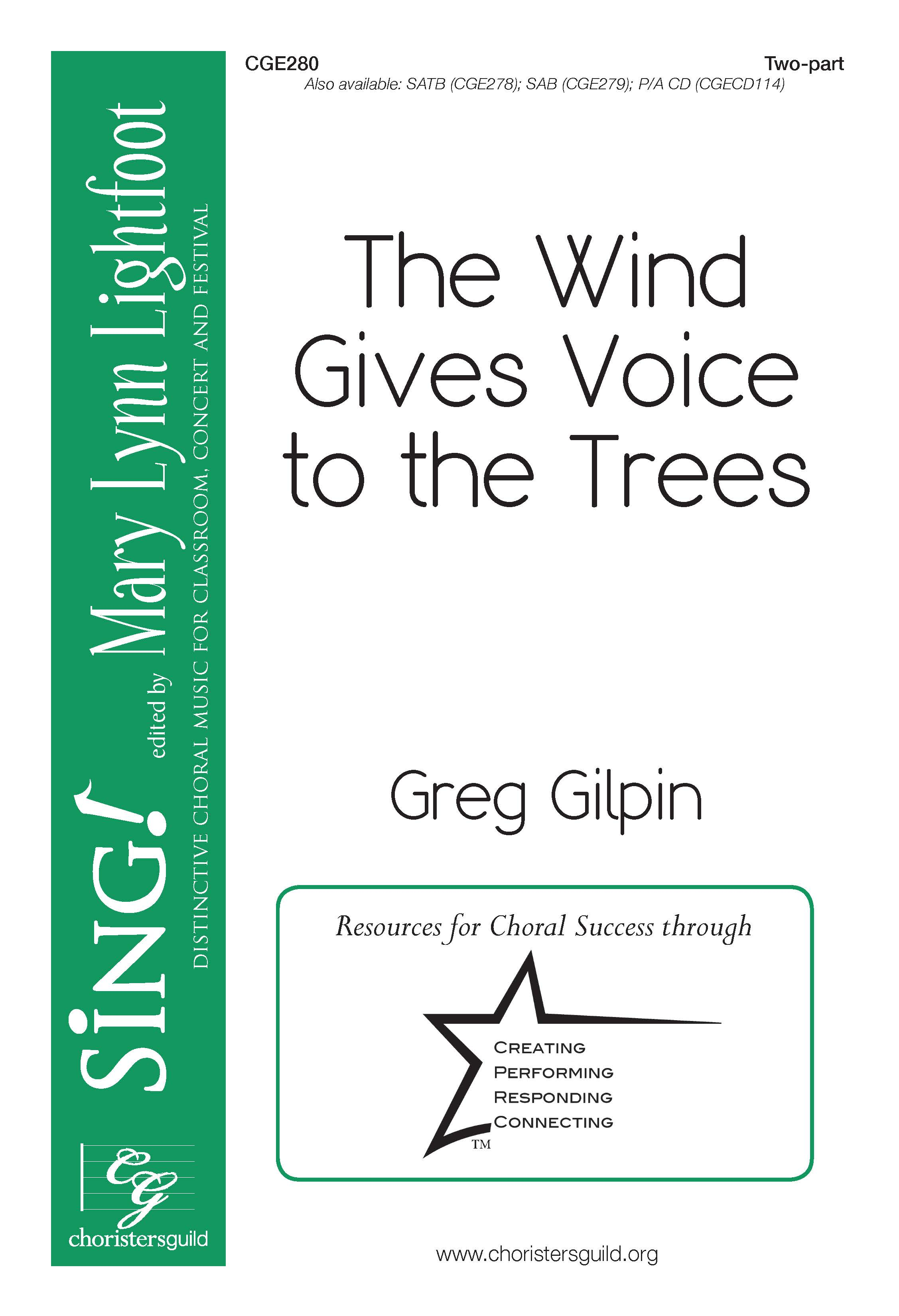 The Wind Gives Voice to the Trees Two-part
