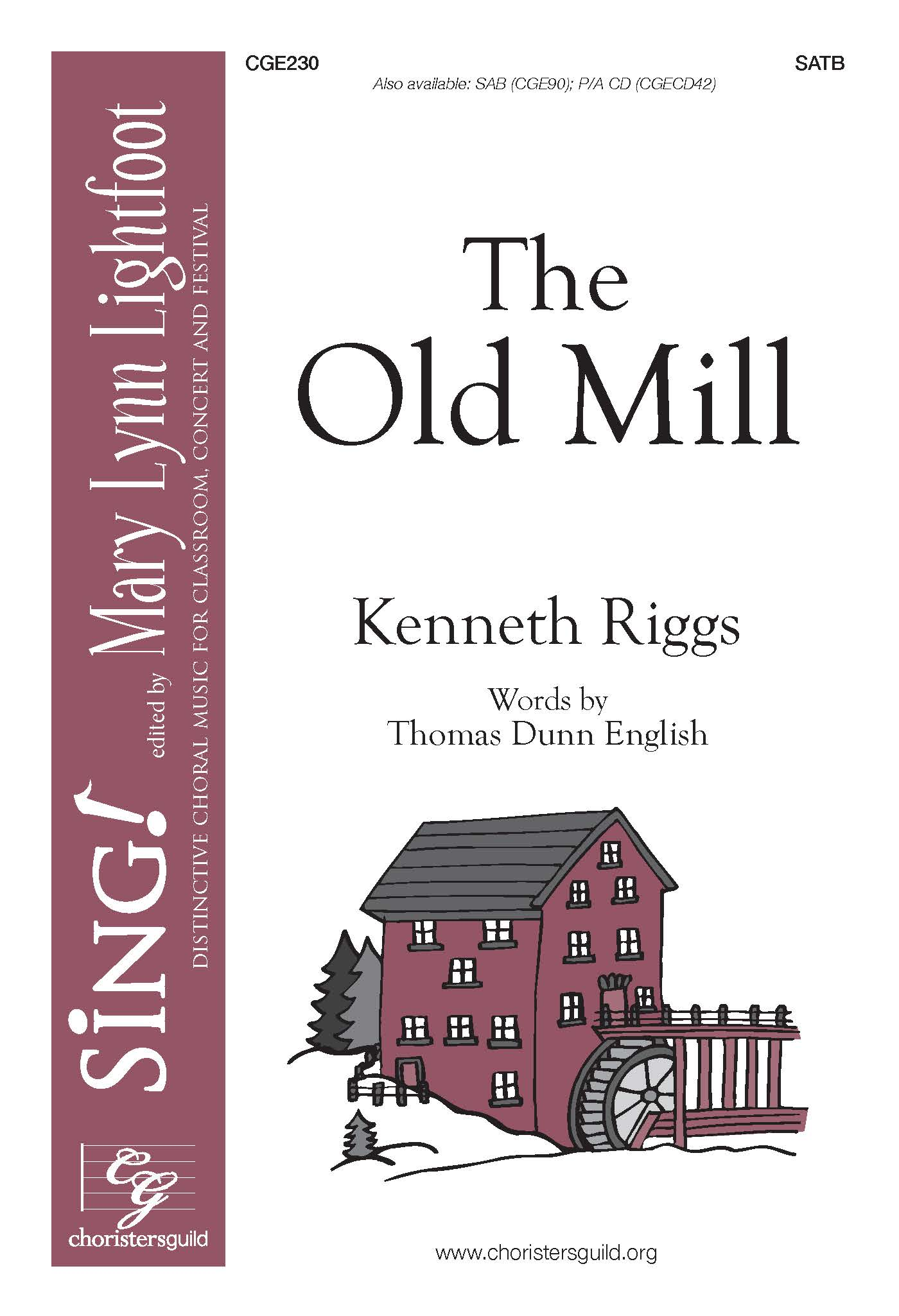 The Old Mill (SATB)