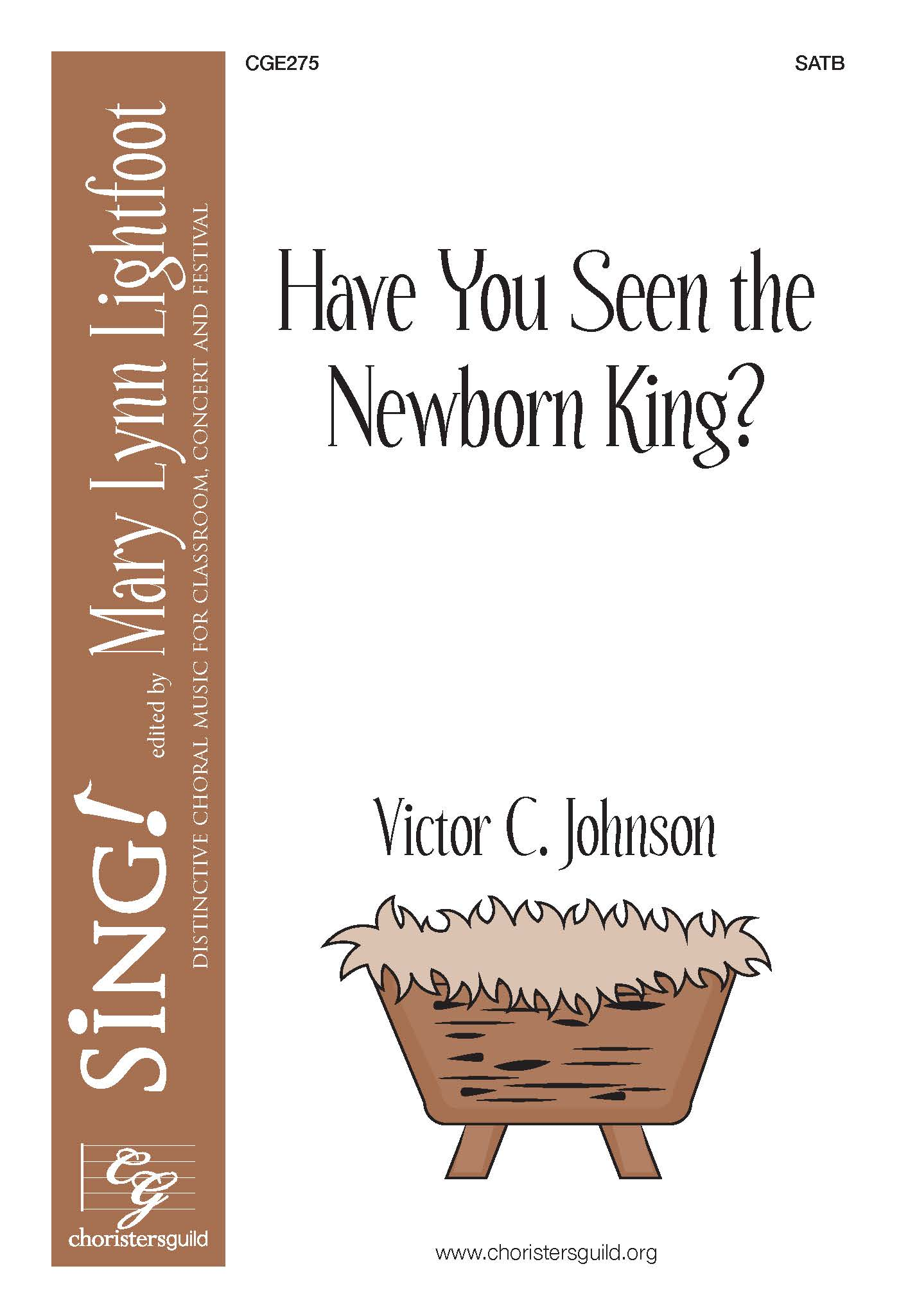 Have You Seen the Newborn King?