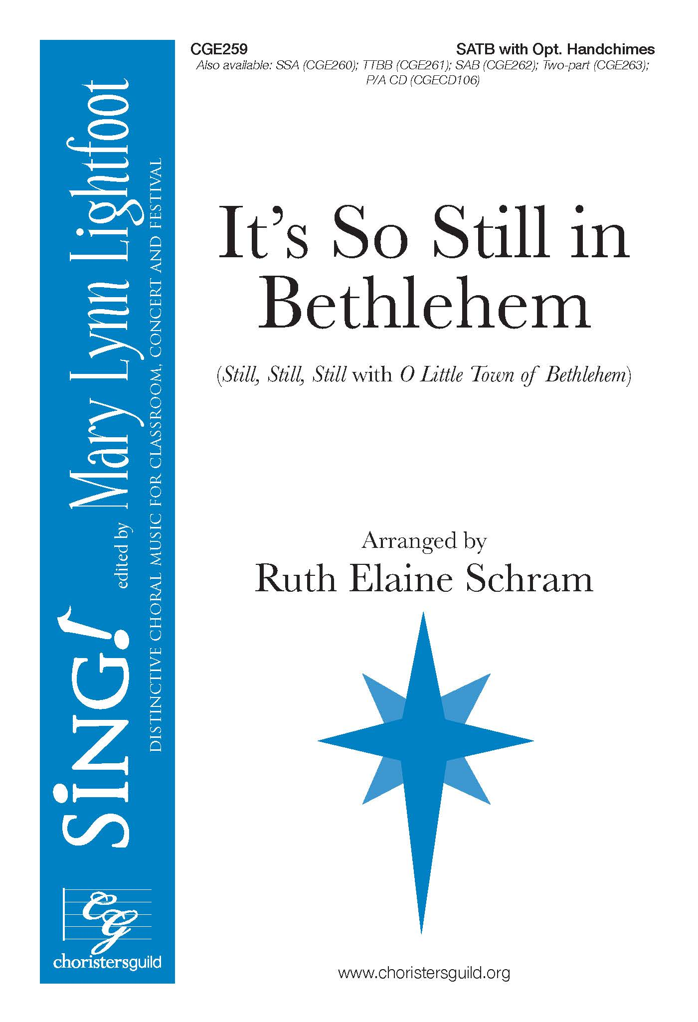 It's So Still in Bethlehem SATB