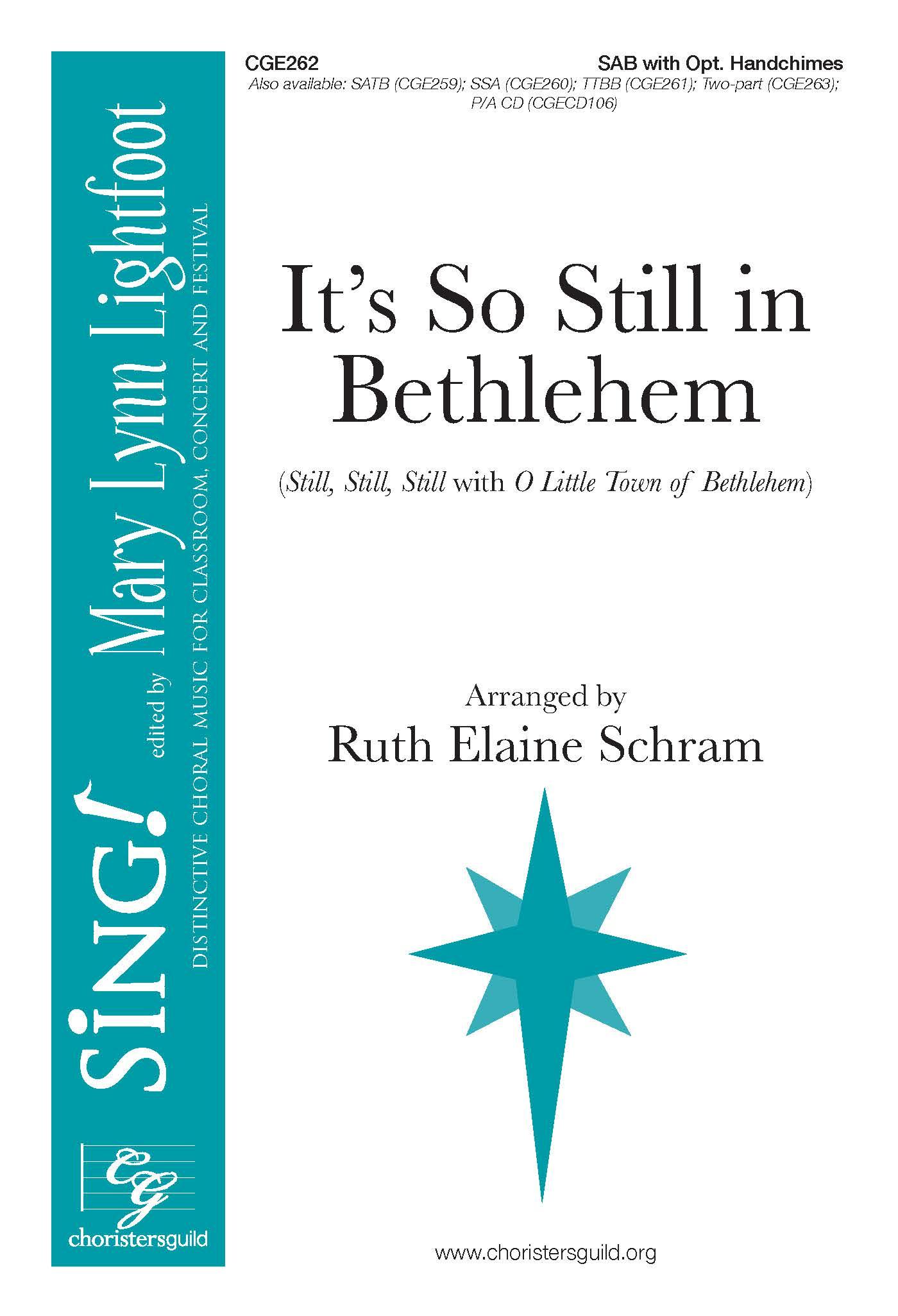 It's So Still in Bethlehem SAB