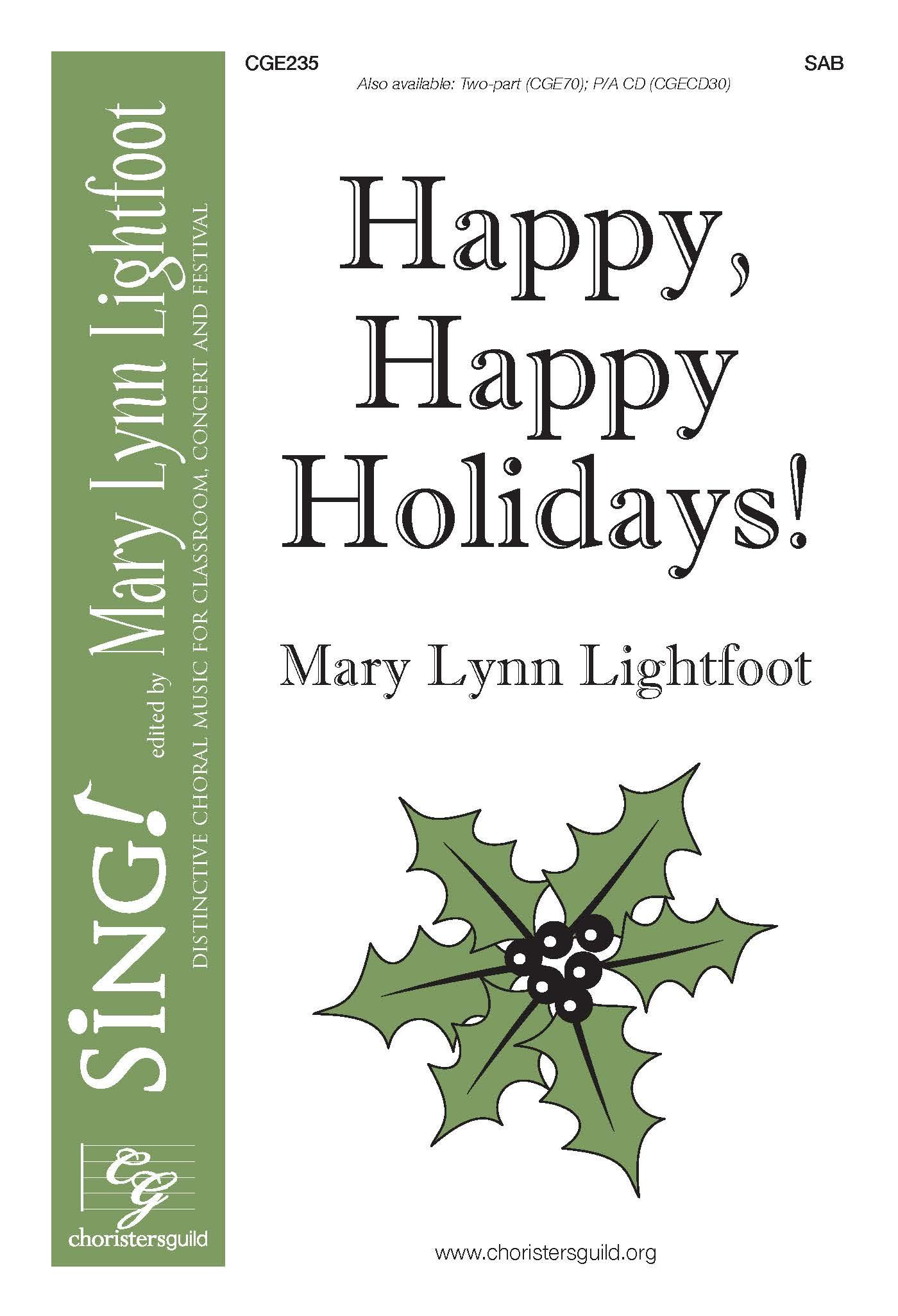 Happy, Happy Holidays! SAB