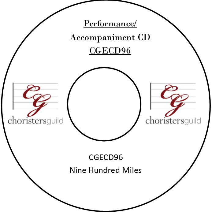 Nine Hundred Miles (Performance/Accompaniment CD)