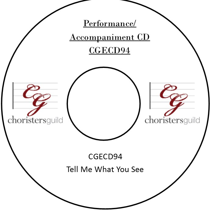 Tell Me What You See (Performance/Accompaniment CD)