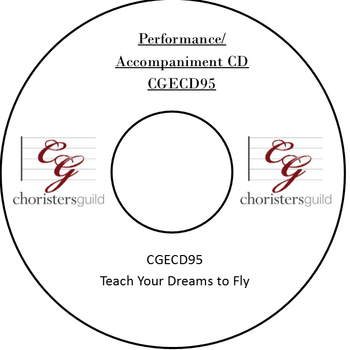 Teach Your Dreams to Fly (Performance/Accompaniment CD)