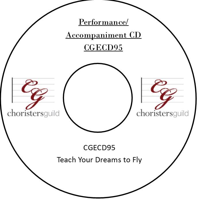 Teach Your Dreams to Fly (Performance/Accompaniment CD)